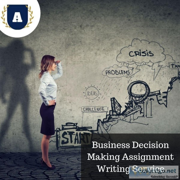 Contact the Best Business Decision-Making Writing Assignments Se