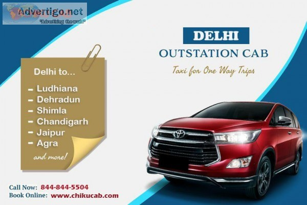 Book outstation cab in Delhi for trips to most nearby cities