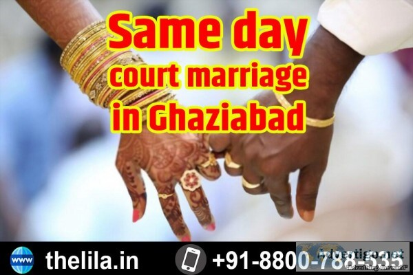 Same day court marriage in Ghaziabad &ndash Lead India law assoc