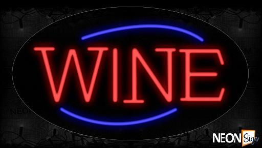 Wine In Red With Blue Arc Border Neon Sign