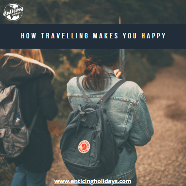 How travelling makes you happy