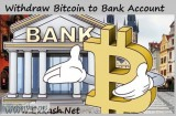 Withdraw bitcoin to bank account instant