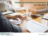Handle crucial business transactions wit